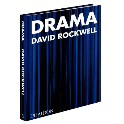 Drama book by David Rockwell for Phaidon